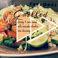 Grilled shrimp & corn salad with avocado cilantro lime dressing